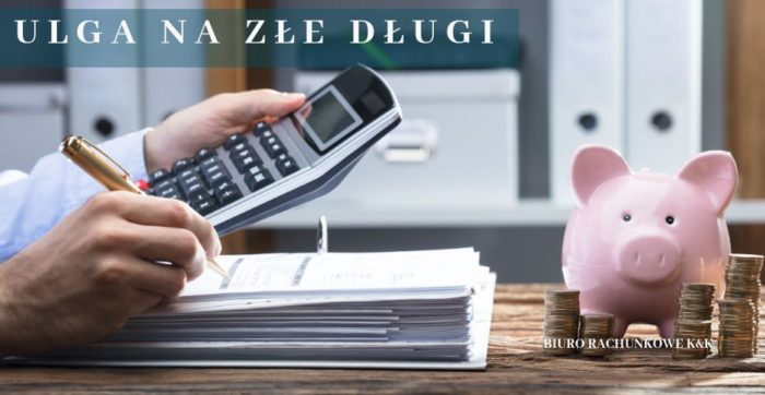 Ulga na złe długi od 01.01.2019 r.